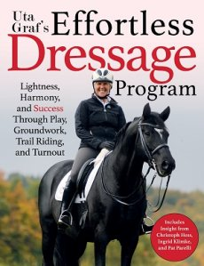 Effortless Dressage Utta Graf